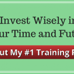 Invest Wisely in Your Time and Future