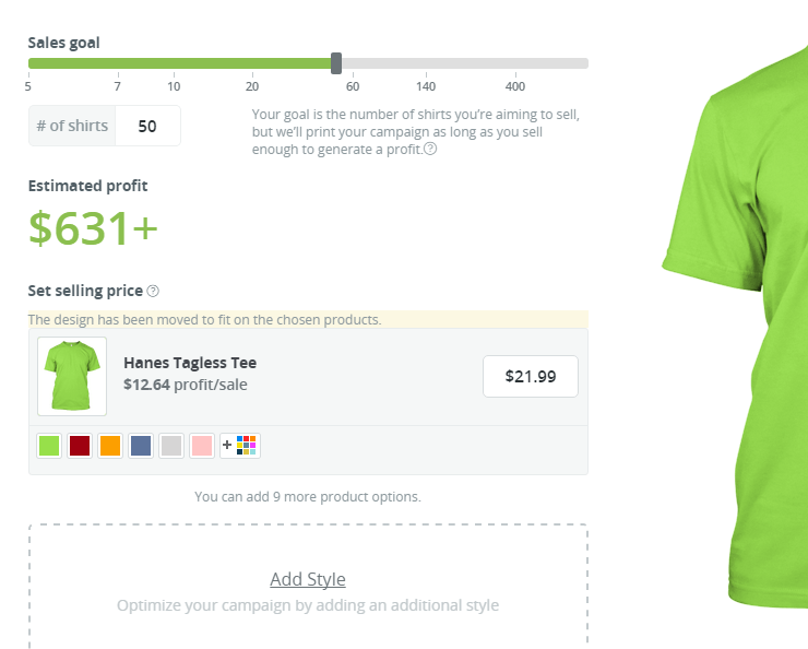 Step 2 - Set a Goal for Your T-shirt Campaign