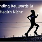 How to find Keywords for a Health Niche