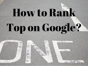 How to Get High Ranking on Google