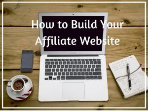 How to Build Your Affiliate Website