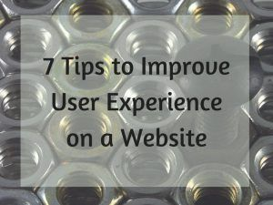 7 Simple Tips to Improve User Experience on a Website