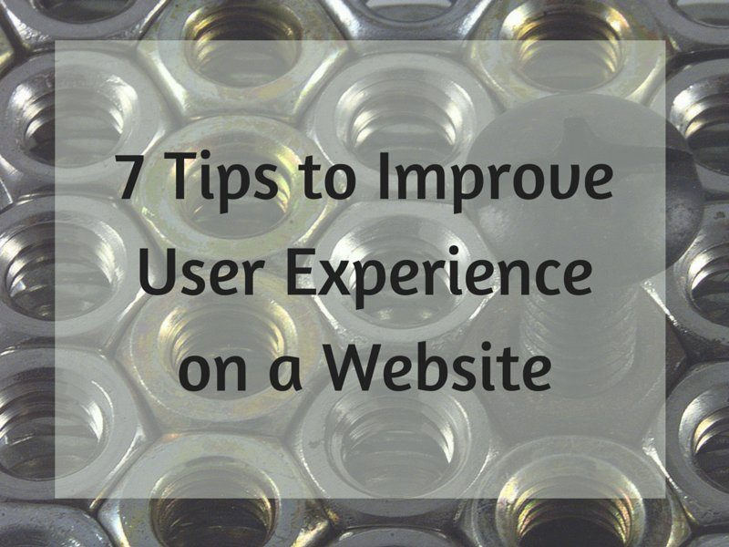 7 Simple Tips - How to Improve User Experience on a Website