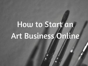 How to Start an Art Business