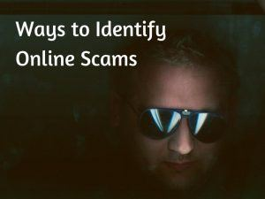 Ways to Identify Online Scams