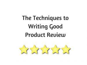 How to Write a Good Product Review