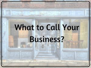 5 Ways on How to Come Up With Business Names