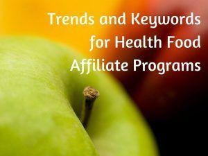 Health Food Affiliate Programs
