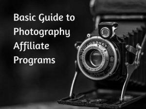 Basic Guide to Photography Affiliate Programs