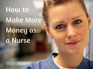 How To Make More Money As A Nurse From Home My No Stress Option