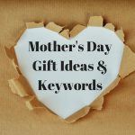Amazon Mothers Day Gift Ideas and Keywords
