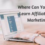 Where To Learn Affiliate Marketing Online