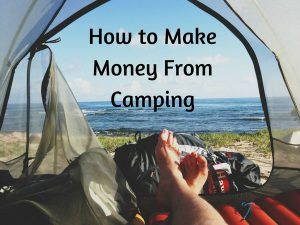 Make Money From Camping