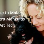 How to Make More Money as a Vet Tech