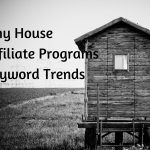 Tiny House Affiliate Programs Keyword Trends