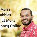 6 Mens Hobbies That Make Money Online