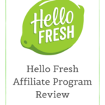 Hello Fresh Affiliate Program Review