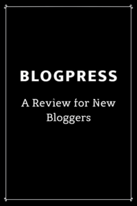 What Is BlogPress? A Review for Bloggers
