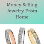 4 Exciting Ways to Make Money Selling Jewelry From Home