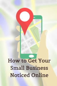 How to Get Your Small Business Noticed Online