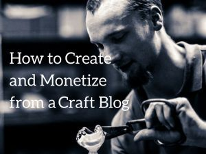 How to Create a Craft Blog