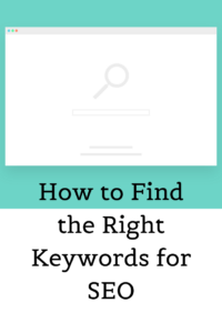 How to Find the Right Keywords for SEO