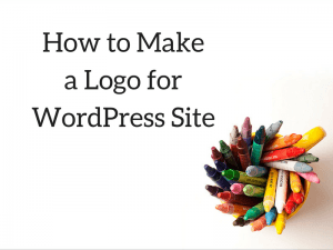 How to Make a Logo for WordPress Site