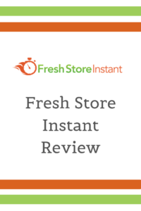 Fresh Store Instant Review