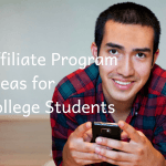 Affiliate Program Ideas for College Students