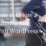 How to Start a Running Blog