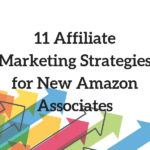 Amazon Affiliate Marketing Strategies for Beginners