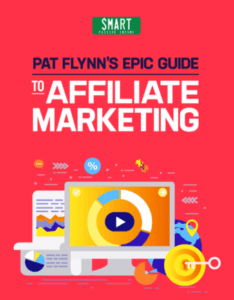 Epic Guide to Affiliate Marketing by Pat Flynn
